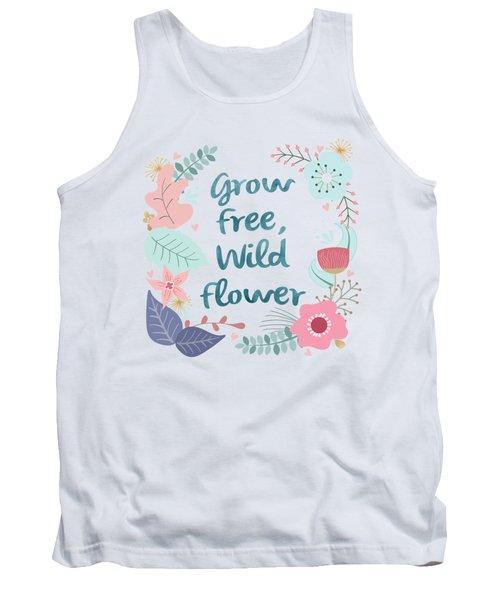Grow Free Wildflower  Tank Top