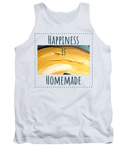 Tank Top featuring the painting Happiness Is Homemade #3 by Maria Langgle