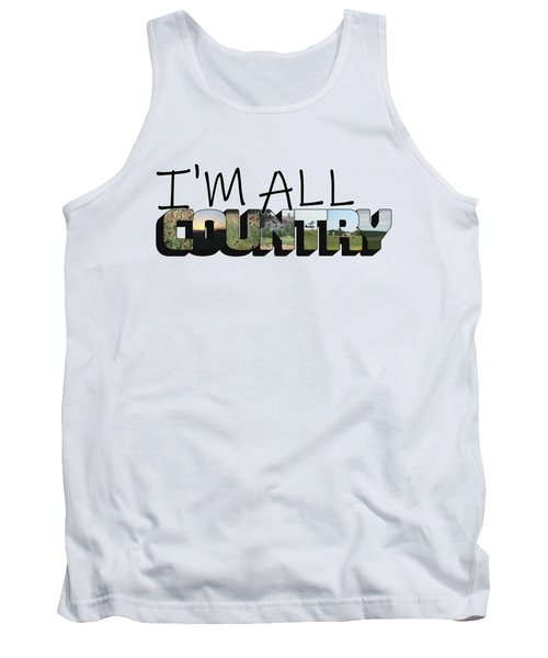 I'm All Country Big Letter Tank Top