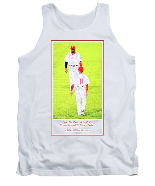J Roll And The Big Piece, Ryan And Rollins, Phillies Greats Tank Top