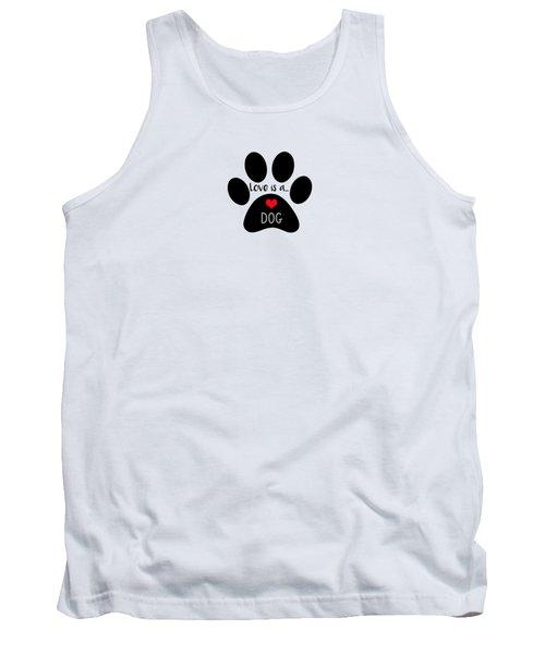 Love Is A Dog Paw Print  Tank Top