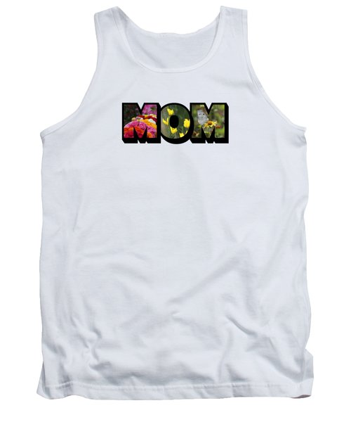 Mom Big Letter-great Mother's Day Gift Tank Top