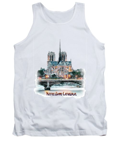 Notre Dame Cathedral In Paris. Tank Top