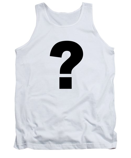 Text Question Mark ? In Black -  Dth301 Tank Top