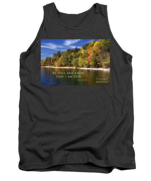 Be Still And Know That I Am God Tank Top