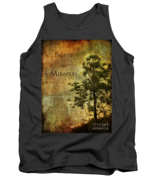 Believe In Miracles - With Text			 Tank Top by Claudia Ellis