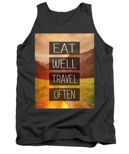 Eat Well Travel Often Tank Top