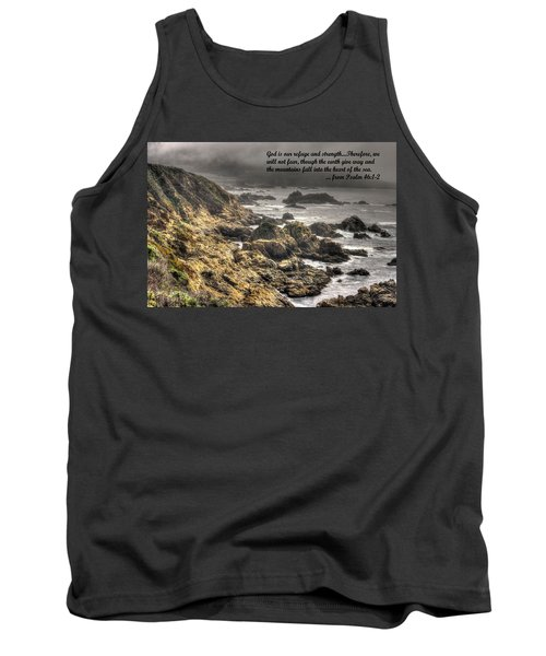 God - Our Refuge And Strength Though The Mountains Fall Into The Sea - From Psalm 46.1-2 - Big Sur Tank Top by Michael Mazaika