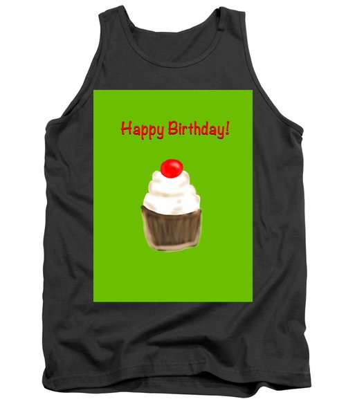 Tank Top featuring the digital art Happy Bday W A Cherry On Top by Christine Fournier