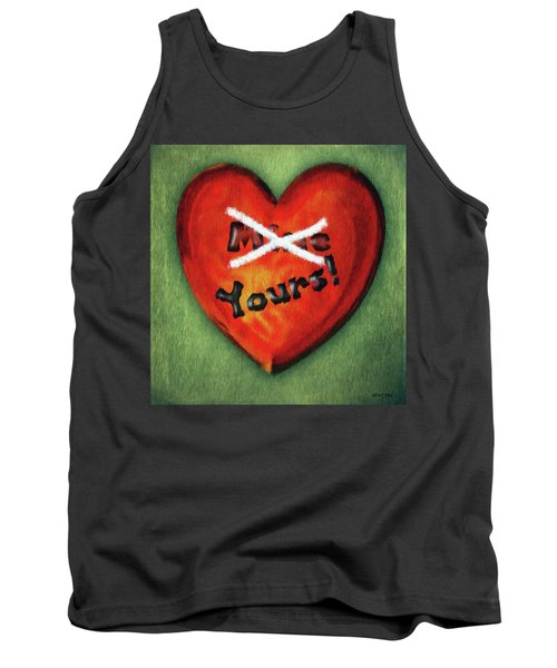 I Gave You My Heart Tank Top