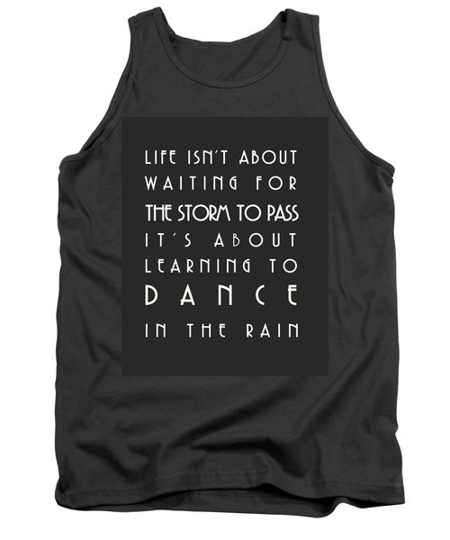 Learn To Dance In The Rain Tank Top