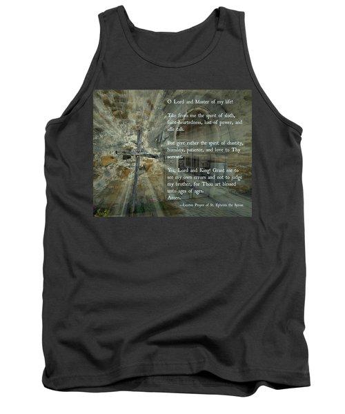 Lenten Prayer Of Saint Ephrem The Syrian Tank Top
