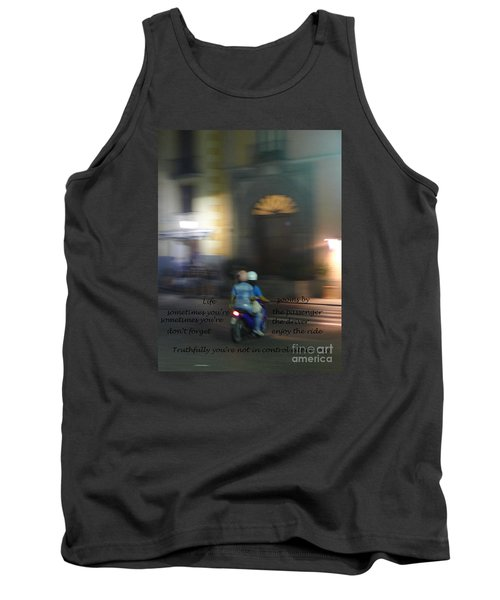 Life Zooms By  Tank Top