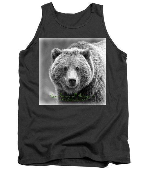 Love Bears All Things ... Tank Top