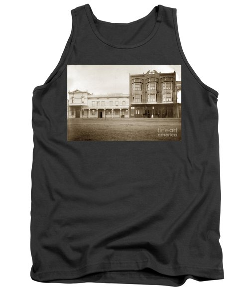 Old And New Salinas Hotel Was On West Market Street Circa 1885 Tank Top