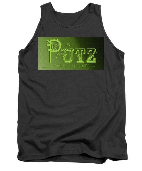 Putz Tank Top