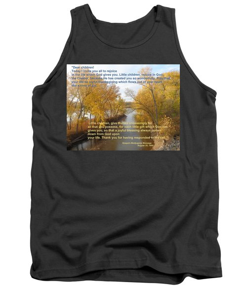 Tank Top featuring the photograph River Of Joy by Christina Verdgeline