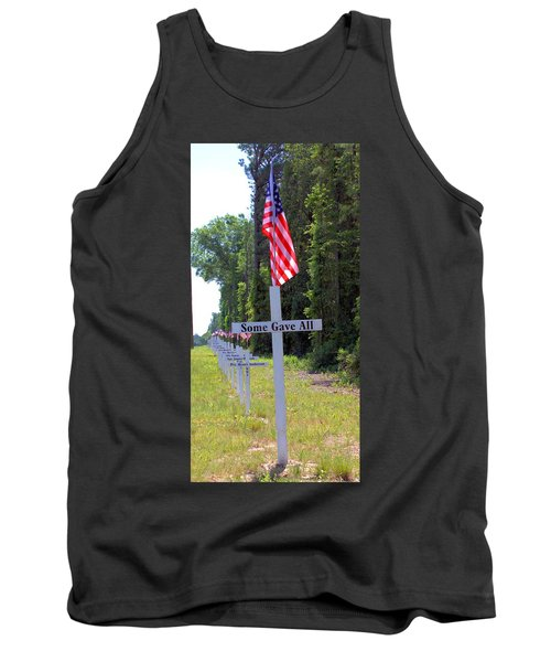 Tank Top featuring the photograph Some Gave All by Gordon Elwell