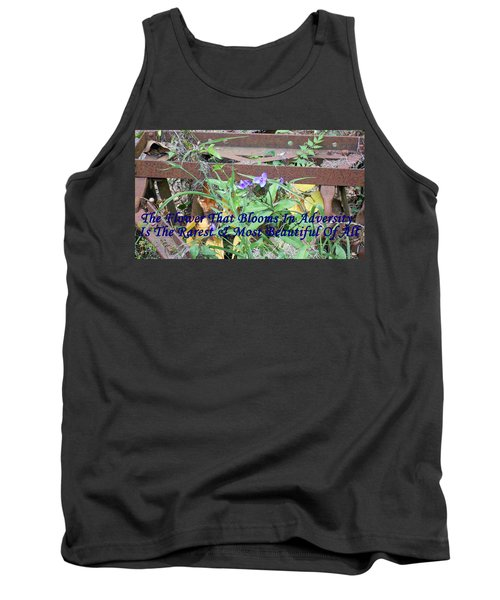 The Flower That Blooms In Adversity  Tank Top