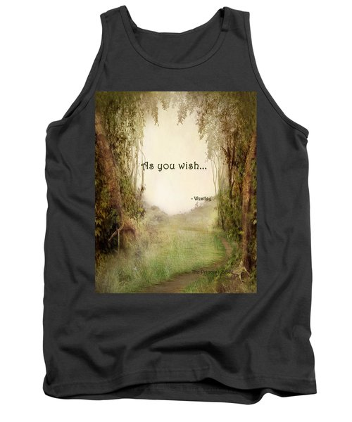The Princess Bride - As You Wish Tank Top by Paulette B Wright