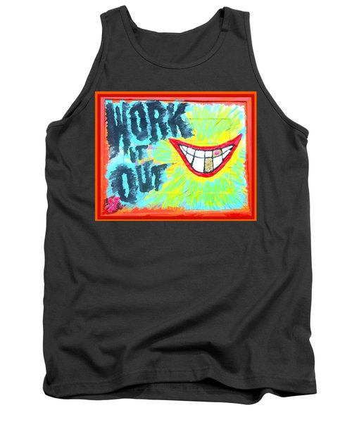 You Better Work It Out Tank Top by Lisa Piper