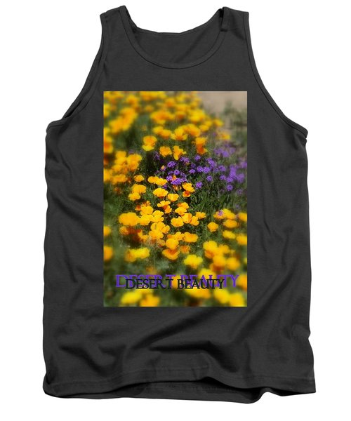 Tank Top featuring the photograph Desert Beauty by Carla Parris