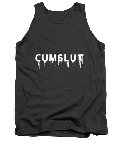 Tank Top featuring the mixed media Cumslut by TortureLord Art