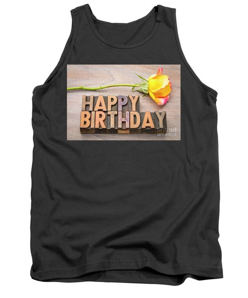 Happy Birthday Greetings In Wood Type Tank Top