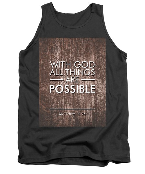 With God All Things Are Possible - Bible Verses Art Tank Top