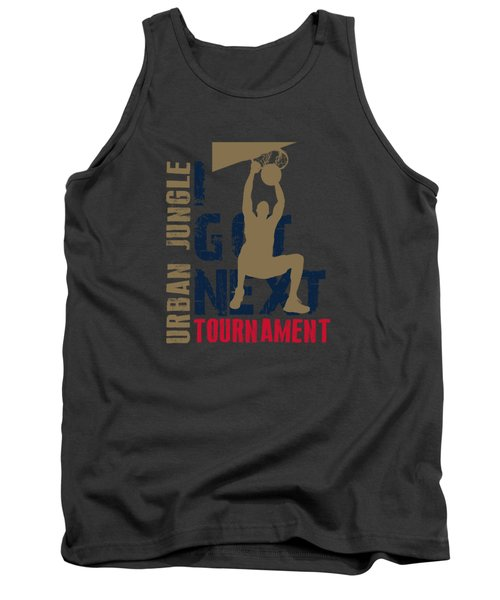 Basketball I Got Next 4 Tank Top by Joe Hamilton