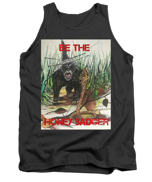 Be The Honey Badger Tank Top