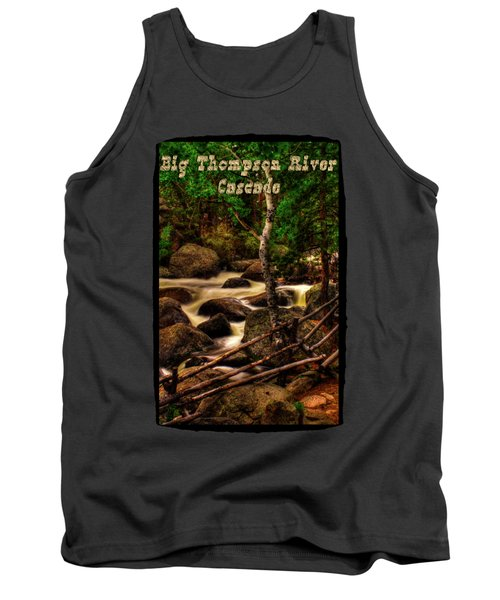 Big Thompson River In Rocky Mountain National Park Tank Top