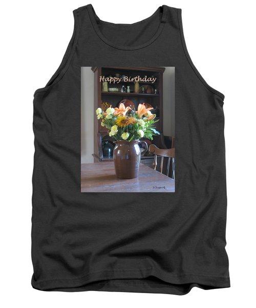 Birthday Jug Of Flowers Tank Top by Deborah Dendler