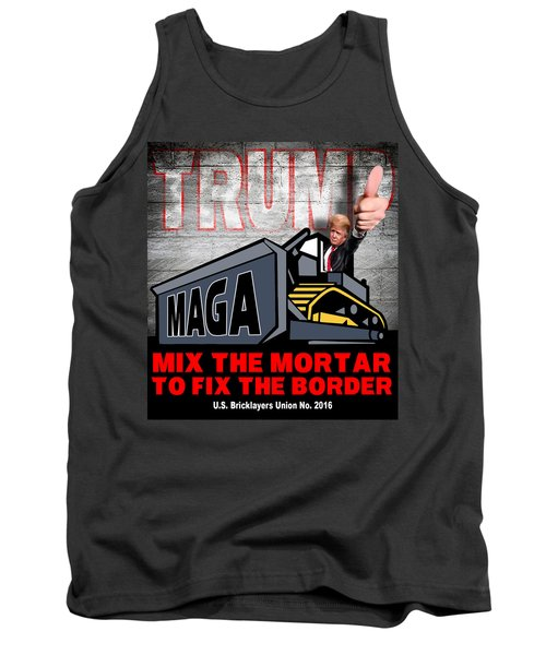 Tank Top featuring the photograph Build The Wall by Don Olea