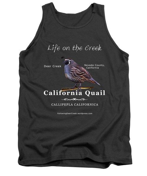 California Quail - Color Bird - White Text Tank Top