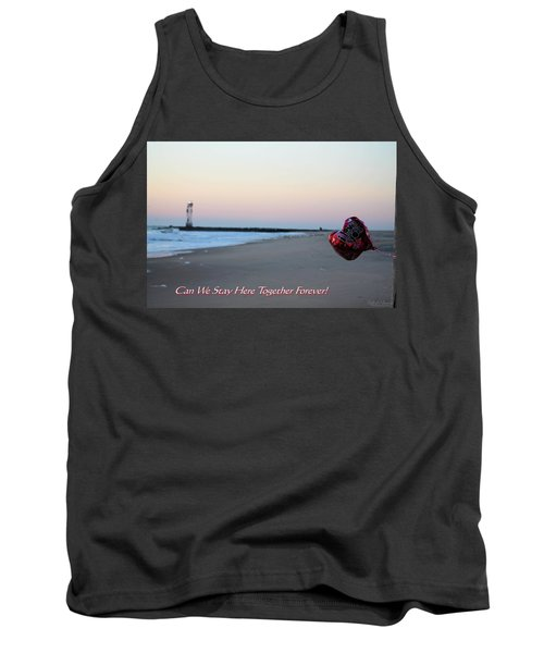 Can We Stay Here... Tank Top