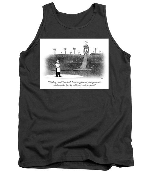 Closing Time Tank Top