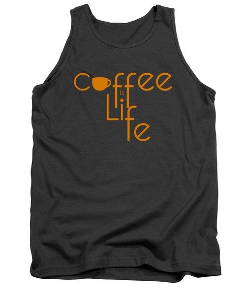 Coffee Is Life #2 Tank Top by Nola Lee Kelsey