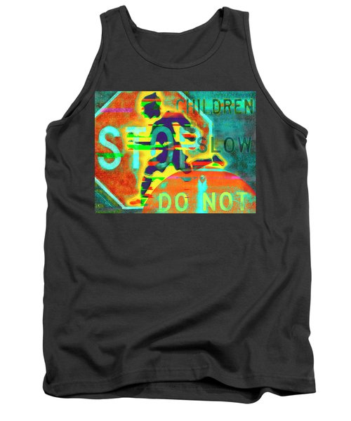 Don't Slow Children Tank Top