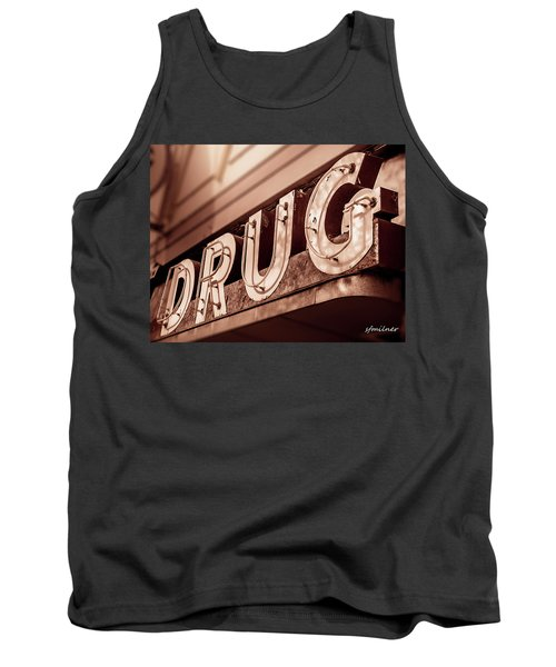 Drug Store Sign - Vintage Downtown Pharmacy Tank Top
