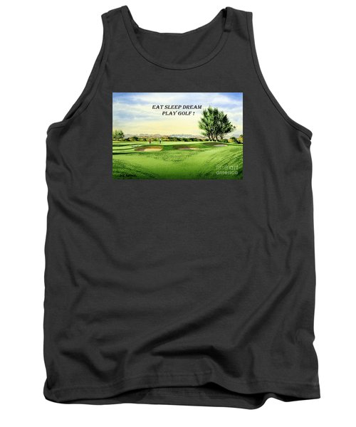 Tank Top featuring the painting Eat Sleep Dream Play Golf - Carnoustie Golf Course by Bill Holkham