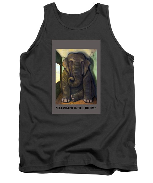 Elephant In The Room With Lettering Tank Top