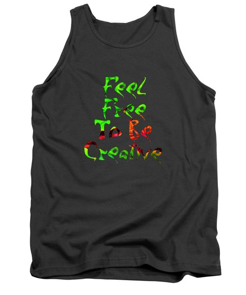 Free To Be Creative Tank Top