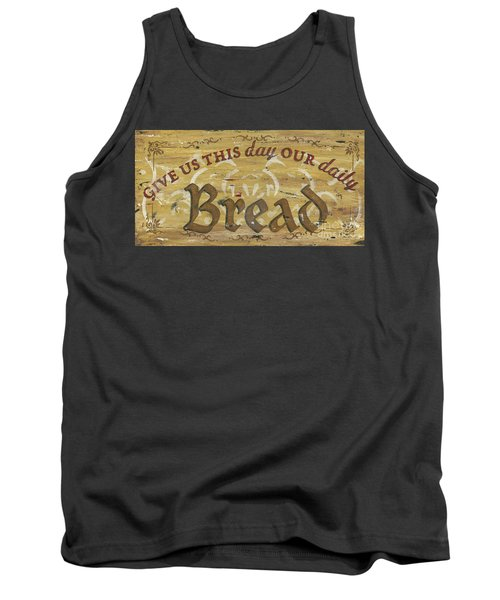Give Us This Day Our Daily Bread Tank Top