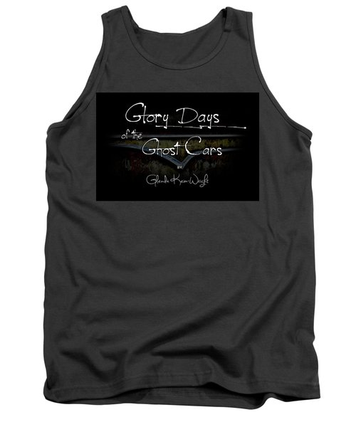 Glory Days Of The Ghost Cars Tank Top