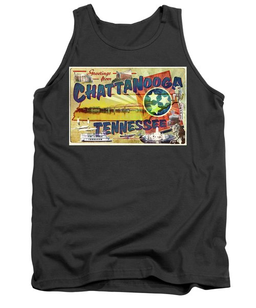 Greetings From Chattanooga Tank Top