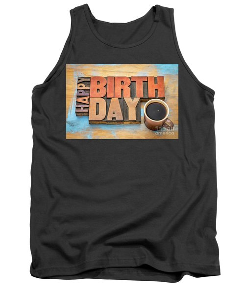 Happy Birthday Greeting Card In Wood Type  Tank Top