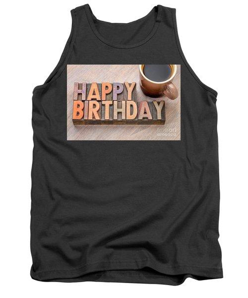 Happy Birthday Greetings Card In Wood Type Tank Top