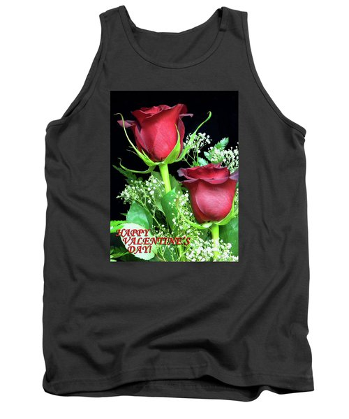 Tank Top featuring the photograph Happy Valentines Day by Sandi OReilly