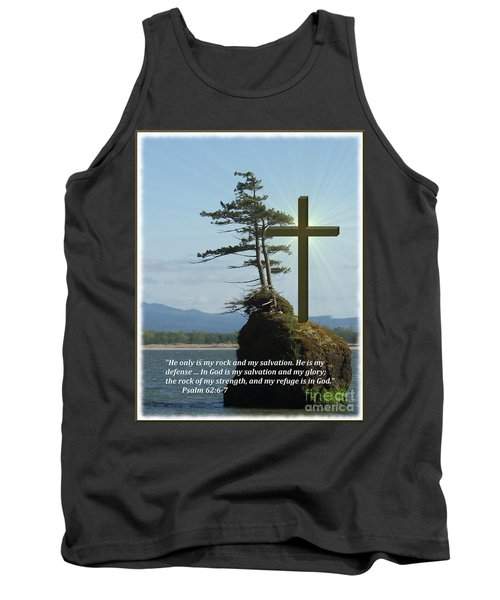 He Is My Rock And My Salvation Tank Top
